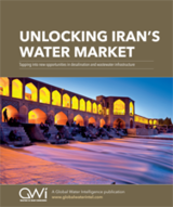 Unlocking Iran's Water Market: Tapping into new opportunities in the desal and wastewater infrastructure boom